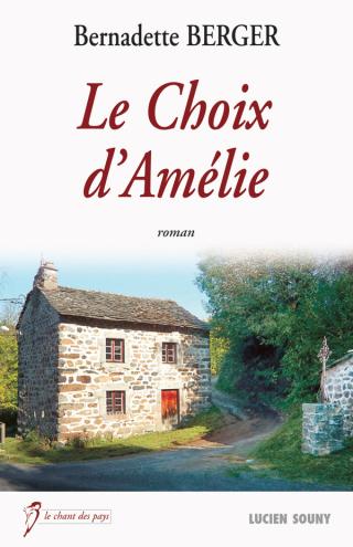 Bernadette berger roman  le choix d'Amélie 28/03/17
