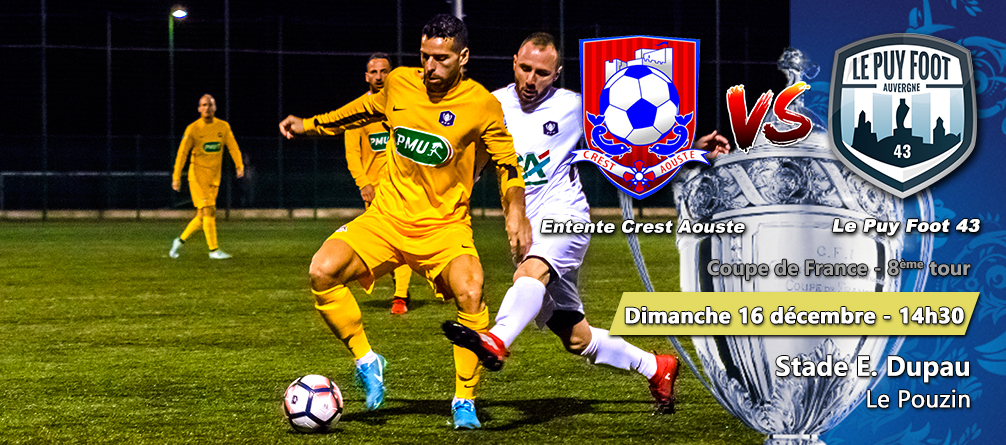coupe de France Crest aouste-le puy foot 43 161218 14h30