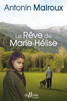 invite du jeudi André malroux pour son roman le rêve de marie-helise éditions de borée 301120