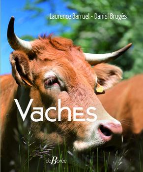 invite du jeudi Laurence Baruel & Daniel Bruges pour le livre vaches aux éditions de borée 121120