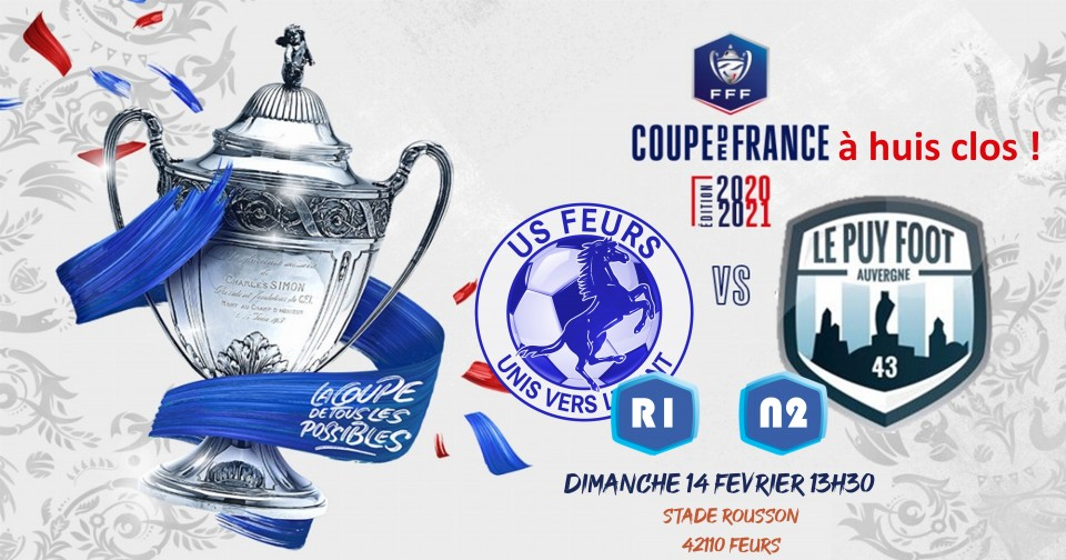 coupe de France 8 eme tour us feurs – le puy foot 43 140221 13h30 match en direct sur radio craponne 140221